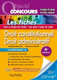 OBJECTIF CONCOURS - DROIT CONSTITUTIONNEL ET DROIT ADMINISTRATIF - CATéGORIE A