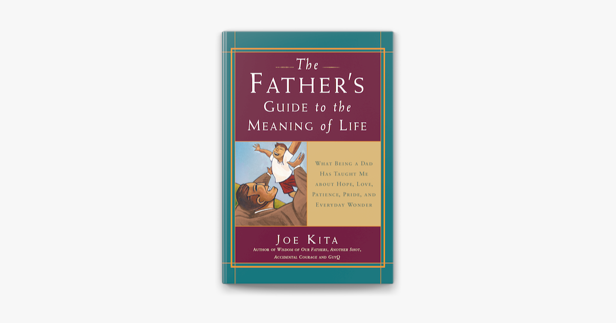 The Father S Guide To The Meaning Of Life On Apple Books I would like a cup of joe. the father s guide to the meaning of life on apple books