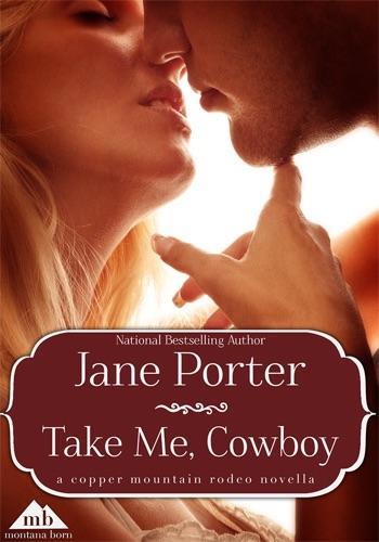 Jane Porter - Take Me, Cowboy