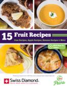 15 Fruit Recipes:  Pear Recipes, Apple Recipes, Banana Recipes & More