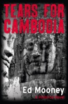 Tears For Cambodia