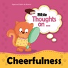Bible Thoughts On Cheerfulness