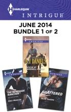 Harlequin Intrigue June 2014 - Bundle 1 Of 2