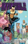 Invincible Vol 17 Whats Happening