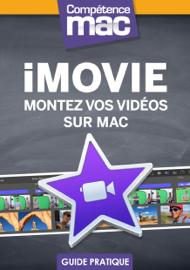 iMovie - Montez vos vidéos sur Mac