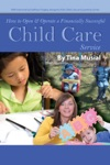 How To Open  Operate A Financially Successful Child Care Service
