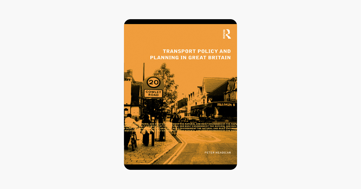 Transport Policy and Planning in Great Britain (Natural and Built Environment Series)