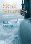 Sea Stories - Twenty-Five Years In Submarines