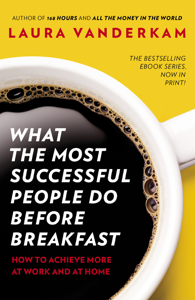 What the Most Successful People Do Before Breakfast Libro Cover