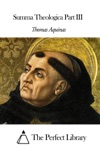 Summa Theologica Part III
