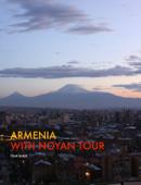 ARMENIA with Noyan Tour