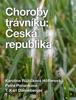 Choroby trávníků: Česká republika