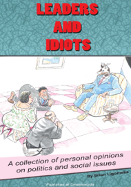 Leaders and Idiots