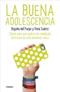 La buena adolescencia Book Cover