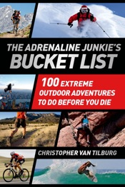 The Adrenaline Junkie's Bucket List