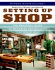 Setting Up Shop, Revised
