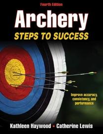 ARCHERY, FOURTH EDITION
