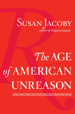The Age of American Unreason - Susan Jacoby book