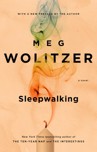 Meg Wolitzer - Sleepwalking