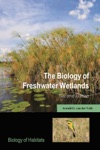 The Biology Of Freshwater Wetlands