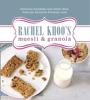 Rachel Khoo - Rachel Khoo's Muesli and Granola artwork