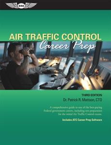 Air Traffic Control Career Prep da Dr. Patrick R. Mattson, CTO