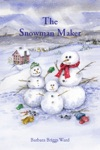 The Snowman Maker
