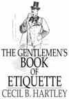 The Gentlemens Book Of Etiquette