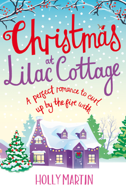 Holly Martin - Christmas at Lilac Cottage book