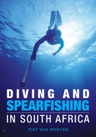 Diving and Spearfishing in South Africa - Piet van Rooyen
