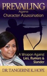 Prevailing Against Character Assassination