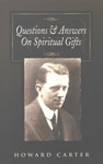 Questions And Answers On Spiritual Gifts