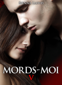 Download and Read Online Mords-moi ! Volume 5