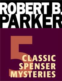 Five Classic Spenser Mysteries book