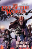 The Eye of the World: The Graphic Novel, Volume Four - Robert Jordan & Chuck Dixon
