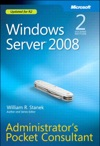 Windows Server 2008 Administrators Pocket Consultant Second Edition