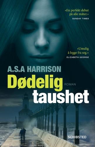 A.S.A. Harrison & Lene Stokseth - Dødelig taushet