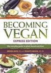 Becoming Vegan Express Edition
