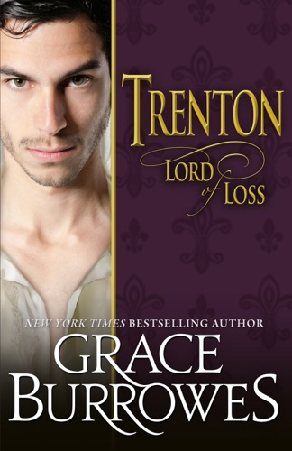 Grace Burrowes - Trenton Lord of Loss