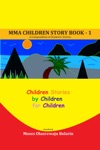 MMA Children Story Book 1 A Compendium Of Students Stories