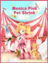 Monica Pink Pet Shrink