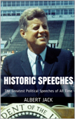 Historic Speeches: The Greatest Political Speeches of All Time