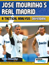 Jose Mourinho S Real Madrid A Tactical Analysis Defending