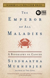 The Emperor Of All Maladies