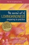 The Sacred Art Of Lovingkindness