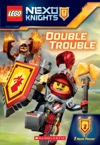 Double Trouble LEGO NEXO Knights Chapter Book