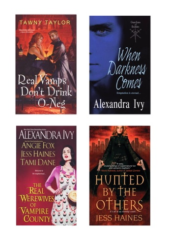 Alexandra Ivy, Tawny Taylor, Jess Haines, Angie Fox & Tami Dane - A Vampire Bundle: The Real Werewives of Vampire County, When Darkness Comes, Real Vamps Don't Drink O-Neg, & Hunted by the Others