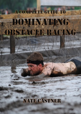 A Complete Guide to Dominating Obstacle Racing