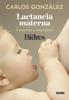 Lactancia materna - Carlos González & Ser Padres