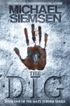 The Dig Book 1 Of The Matt Turner Series